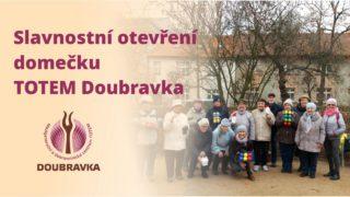 Slavnostní otevření domečku TOTEM Doubravka